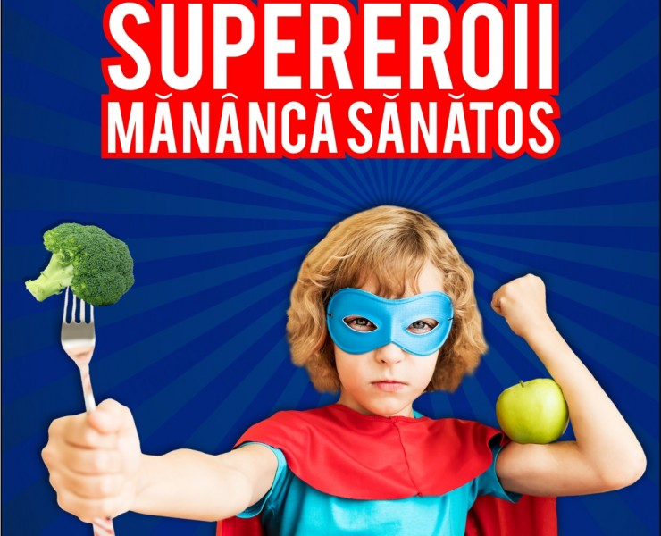 Supereroii mananca sanatos
